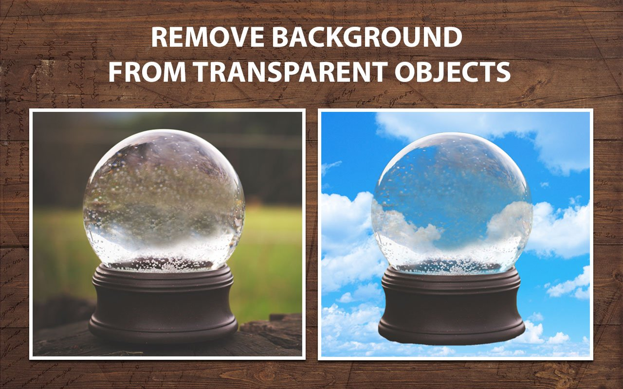Instantly remove background from transparent objects